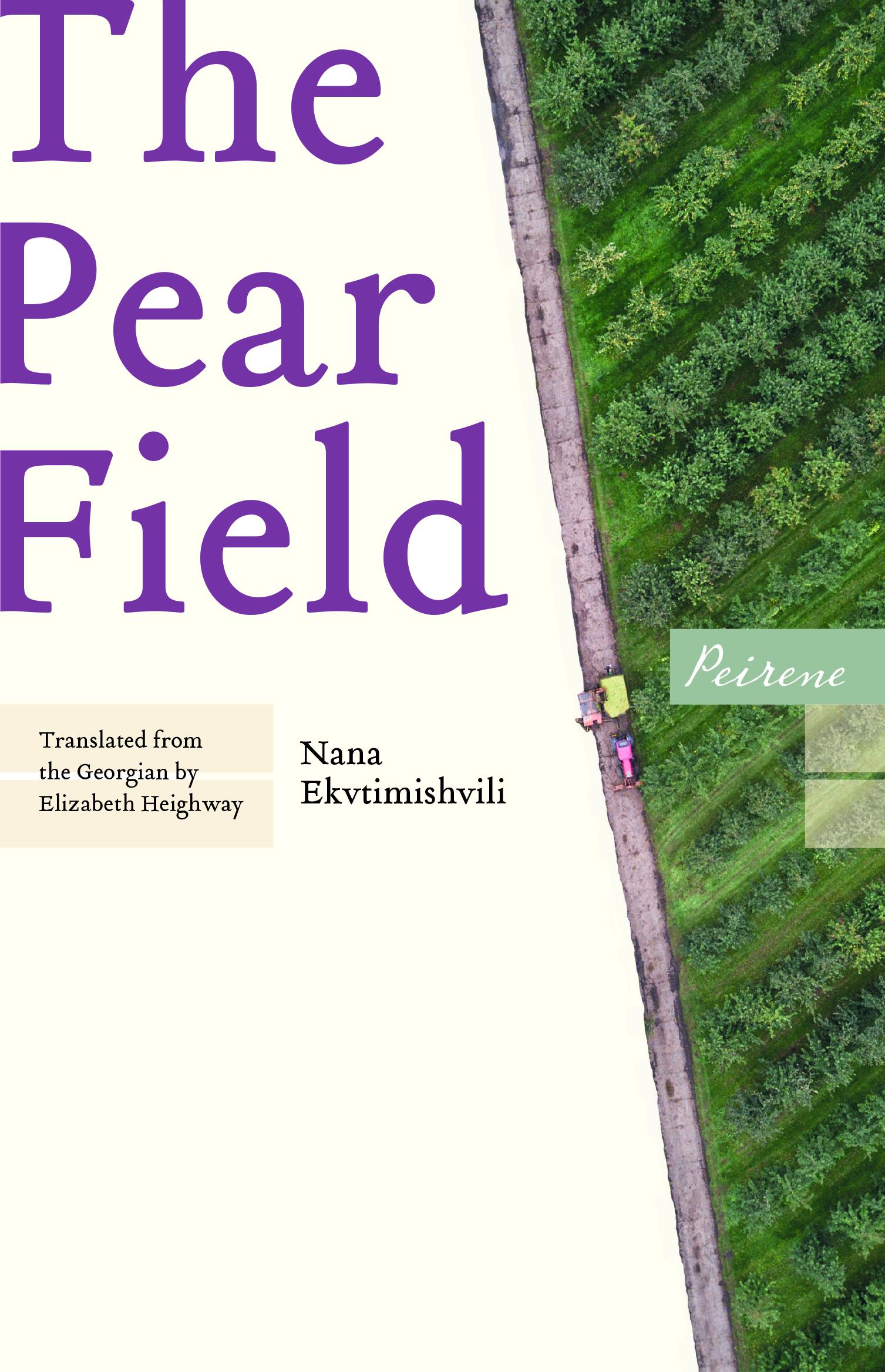 Book cover: The Pear Field by Nana Ekvitmishvili